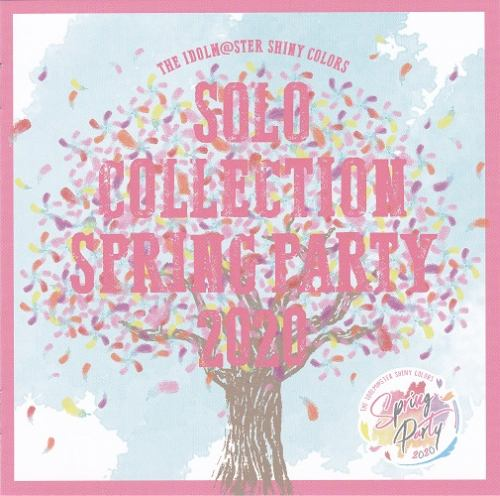 偶像大师 闪耀色彩 SOLO COLLECTION -SPRING PARTY 2020- [FLAC+MP3+Scans]