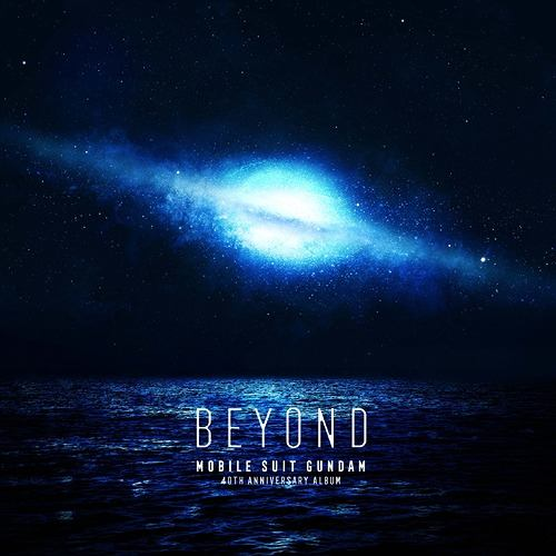 机动战士高达 40th Anniversary Album ~BEYOND~ [FLAC+MP3+Scans]